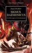 L'hérésie d'Horus, tome 21 : Signus Daemonicus