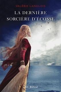 Couverture du livre : La dernière sorcière d'Ecosse
