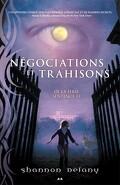 Sentence 13, Tome 3 : Négociations et Trahisons