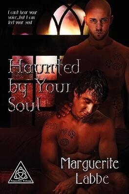 Couverture du livre : Triquetra, Tome 2 : Haunted by Your Soul