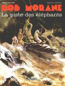 Couverture du livre : Bob Morane, La piste des éléphants (Bd)
