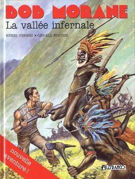 Couverture du livre : Bob Morane, La vallée infernale (Bd)