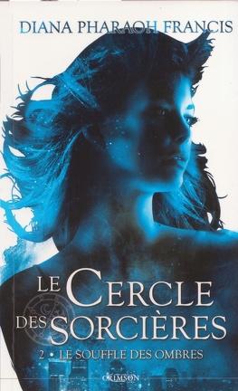 Couverture du livre : Le Cercle des sorcières, tome 2 : Le souffle des ombres