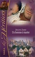 Les Héritiers, tome 6 : Un homme à marier