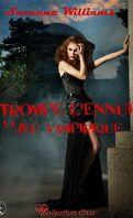 Tromper l'Ennui, Tome 1 : Jeu Vampire 1.1