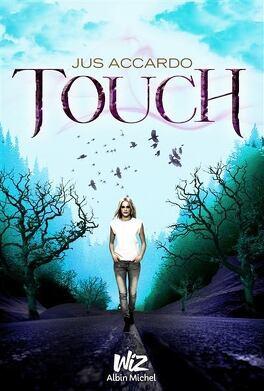Couverture du livre : Touch, Tome 1 : Touch