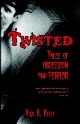 Couverture du livre : Twisted : Tales of Obsession and Terror