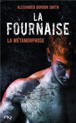 Couverture du livre : La Fournaise, Tome 3 : La Métamorphose