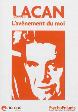 Couverture du livre : Lacan : L'avènement du moi
