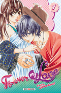 Forever my love, tome 1