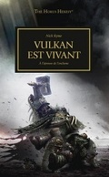 L'Hérésie d'Horus, tome 26 : Vulkan est vivant
