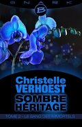 Sombre Héritage, Tome 2 : Le Sang des Immortels