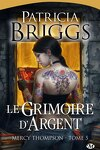 couverture Mercy Thompson, Tome 5 : Le Grimoire d'argent