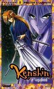 Kenshin le vagabond, tome 11 : Prélude à la chute