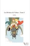 couverture Les Héritiers de Valmar T2 : L'oiseau des Glaces
