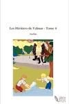 couverture Les Héritiers de Valmar, Tome 4 : Les Mémoires Blessées
