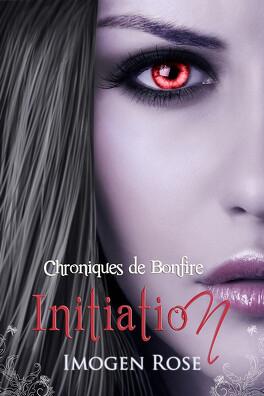 Couverture du livre : Académie Bonfire, tome 1 : Initiation