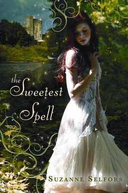 Couverture du livre : The Sweetest Spell