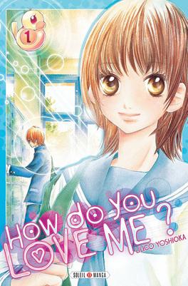 Couverture du livre : How do you love me ? Tome 1