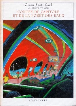 Couverture du livre : La Geste Valois, tome 2 : Contes de Capitole et de la forêt des Eaux