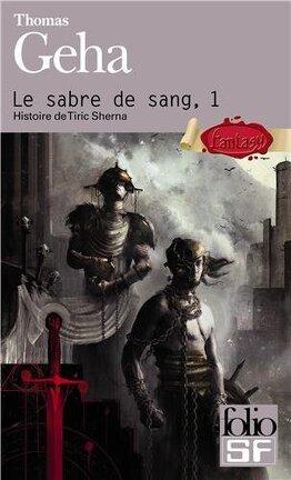 Couverture du livre : Le Sabre de Sang, tome 1 : Histoire de Tiric Sherna