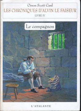 Couverture du livre : Les Chroniques d'Alvin le faiseur, tome 4 : Le Compagnon
