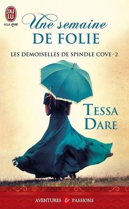 Couverture du livre : Les demoiselles de Spindle Cove, Tome 2 : Une semaine de folie
