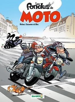 Couverture du livre : Les Fondus de moto, tome 1