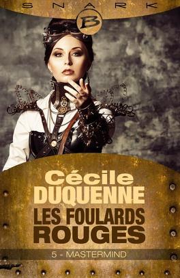 Couverture du livre : Les Foulards rouges, Saison 1 - Episode 5 : Mastermind