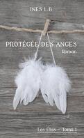 Les élus, tome 1 : Protégée des anges
