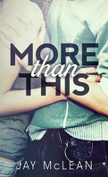 More Than, Tome 1 : More Than This