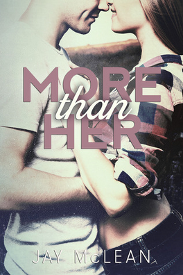 Couverture du livre : More Than, Tome 2 : More Than Her