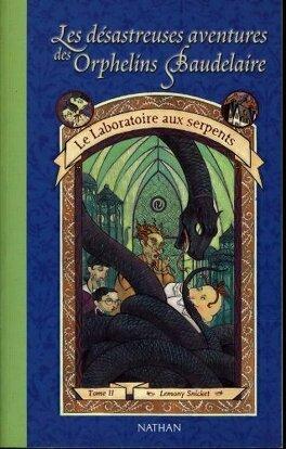 Couverture du livre : Les Désastreuses Aventures des orphelins Baudelaire, Tome 2 : Le Laboratoire aux serpents