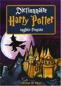 Dictionnaire Harry Potter : anglais-français
