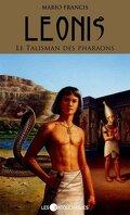 Leonis, Tome 1 : Le Talisman des pharaons