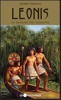 Leonis, Tome 3 : Le Marais des démons
