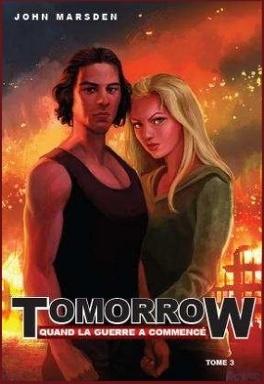 Couverture du livre : Tomorrow, quand la guerre a commencé, tome 3 : Le Dernier Sacrifice