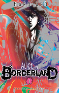 Alice in Borderland, Tome 1