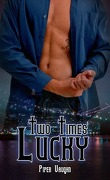 Lucky Moon, Tome 2.5 : Two Times Lucky