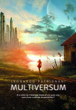 Couverture du livre : Multiversum, Tome 1 : Multiversum