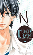 No longer heroine, Tome 2