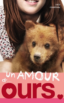 Couverture du livre : Un amour de..., Tome 3 : Un amour d'ours