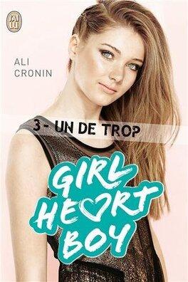 Couverture du livre : Girl Heart Boy, Tome 3 : Un de trop
