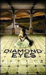 Couverture du livre : Mira Chambers, Tome 1 : Diamond Eyes