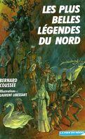Les plus belles legendes du nord
