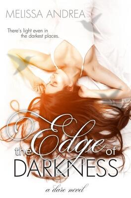 Couverture du livre : Darkness Duet, Tome 1 : The Edge of Darkness
