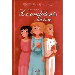 Couverture du livre : Les sœurs espérance, tome 3 : La confidente du tsar