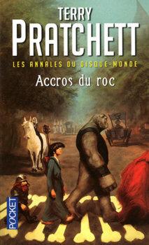 Couverture du livre : Les Annales du Disque-Monde, tome 16 : Accros du roc