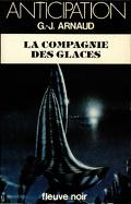 La Compagnie des glaces, tome 1 : La Compagnie des glaces