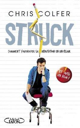 Couverture du livre : Struck : Comment foudroyer sa réputation en un éclair